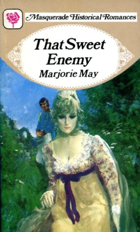 Ebook That Sweet Enemy by Marjorie May TXT!