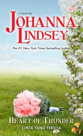 Cinta Yang Tersisa (Heart Of Thunder) - Glorious Angel Series... by Johanna Lindsey
