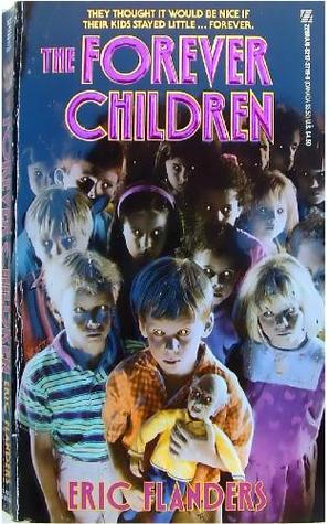 The Forever Children by Eric Flanders