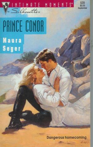 Prince Conor (Silhouette Intimate Moments, #520)