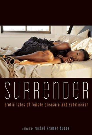 Surrender by Rachel Kramer Bussel