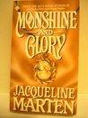 Moonshine and Glory