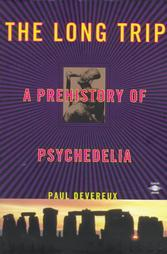 The Long Trip: A Prehistory of Psychedelia