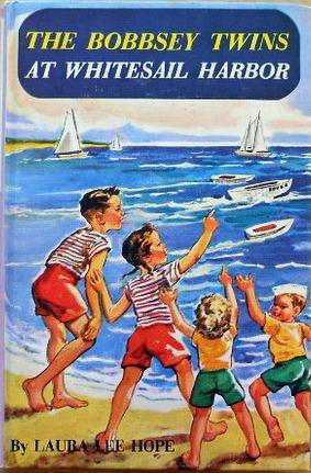 The Bobbsey Twins at Whitesail Harbor (#45)