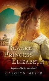 Beware, Princess Elizabeth (Young Royals, #2)