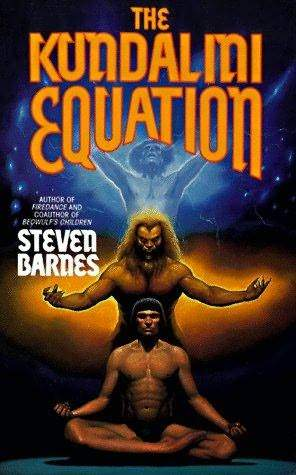 The Kundalini Equation by Steven Barnes