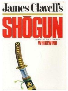 Shogun by James Clavell
