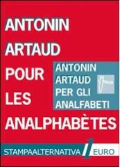 Pour les analphabetes / Per gli analfabeti