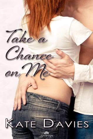 Take a Chance on Me by Kate Davies