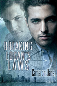 Breaking Logan's Laws by Cameron Dane