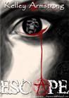 Escape (Otherworld Stories, #1.2)