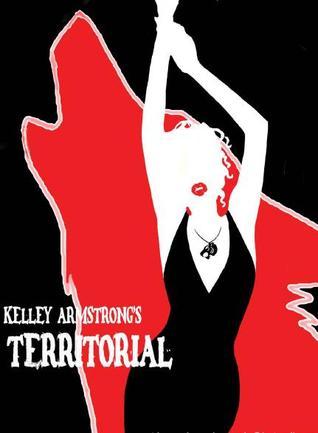 Territorial (Otherworld Stories, #0.13)