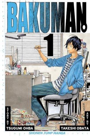 Bakuman, Volume 1: Dreams and Reality (Bakuman, #1)
