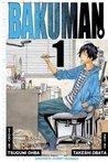 Bakuman, Volume 1 by Tsugumi Ohba