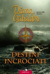 Destini incrociati  (La Straniera, #12)