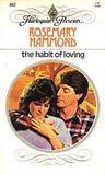 The Habit Of Loving (Harlequin Presents, #802)