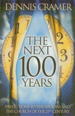 The Next 100 Years
