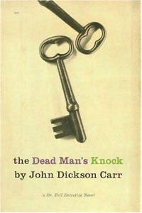 The Dead Man's Knock (Dr. Gideon Fell, #19)