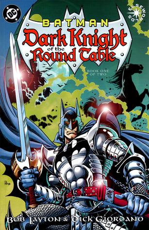 Batman: Dark Knight of the Round Table Vol. 1