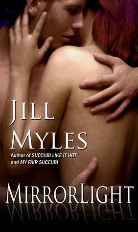 Mirrorlight by Jill Myles