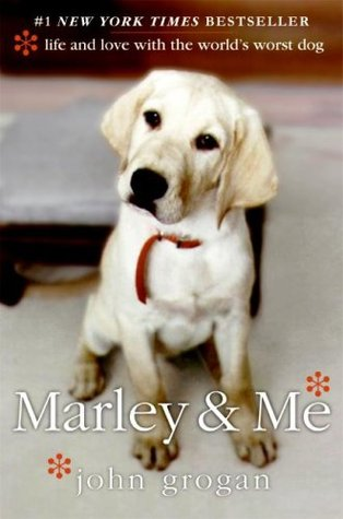 MarleyMe: Life and Love with the World's Worst Dog