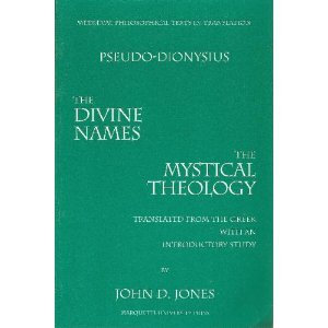 The Divine Names/The Mystical Theology (Mediaeval Philosophical Texts in Translation)