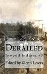 Derailed (Inwood Indiana #3)