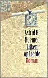 Lijken op liefde (Roemers drieling trilogy, #2)