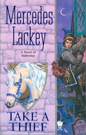 Take a Thief  (Valdemar by Mercedes Lackey