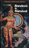 Randevú a Rámával (Rama, #1)