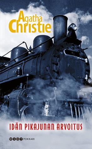 Idän pikajunan arvoitus by Agatha Christie