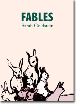Fables by Sarah Goldstein