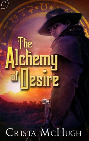 The Alchemy of Desire by Crista McHugh