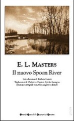 Il nuovo Spoon River by Edgar Lee Masters