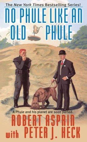 No Phule Like an Old Phule by Robert Lynn Asprin