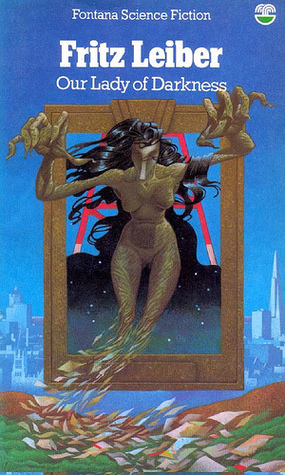 Ebook Our Lady of Darkness by Fritz Leiber read!