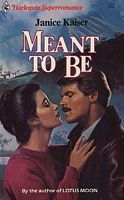Meant to Be (Harlequin Superromance No. 224)