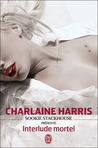 Interlude Mortel by Charlaine Harris