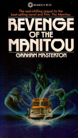 Revenge of the Manitou by Graham Masterton