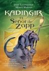El señor de Zapp (Kadingir, #2)