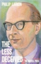 The Less Deceived by Philip Larkin