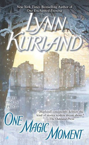 Book Review: Lynn Kurland's One Magic Moment
