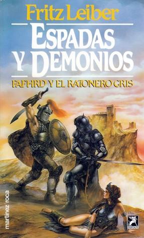 Espadas y Demonios (Fafhrd y el Ratonero Gris, #1)