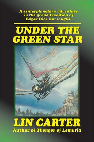 Under the Green Star by Lin Carter