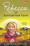Rebecca of Sunnybrook Farm by Kate Douglas Wiggin