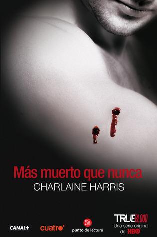 Más muerto que nunca (Sookie Stackhouse, #5)