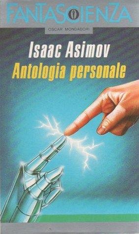 Antologia Personale - Volume Primo