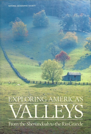 Exploring America's Valleys by Toni Eugene