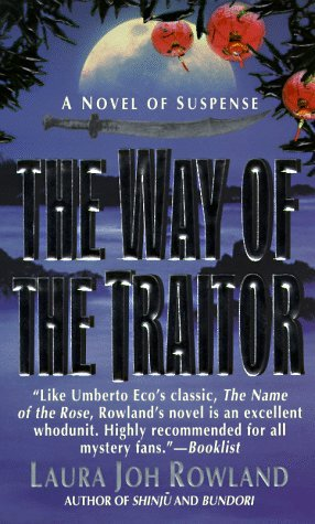 The Way of the Traitor by Laura Joh Rowland