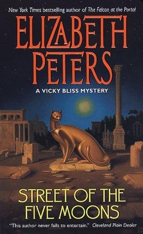 Street of the Five Moons by Elizabeth Peters